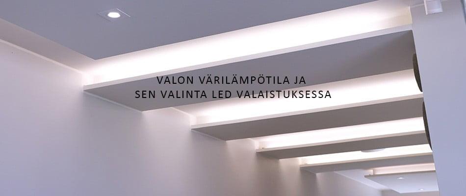 Valon värilämpötila ja sen valinta led valaistuksessa